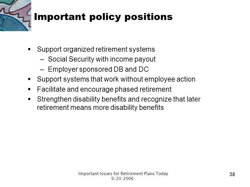 Important policy positions