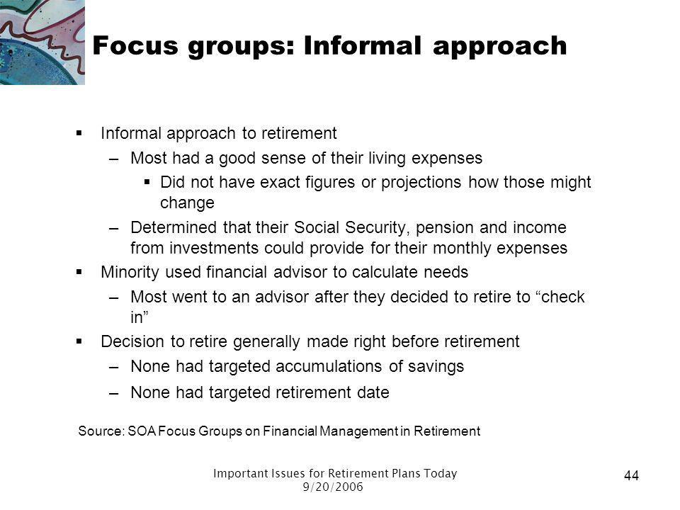 Focus groups: Informal approach