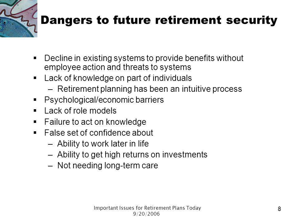 Dangers to future retirement security