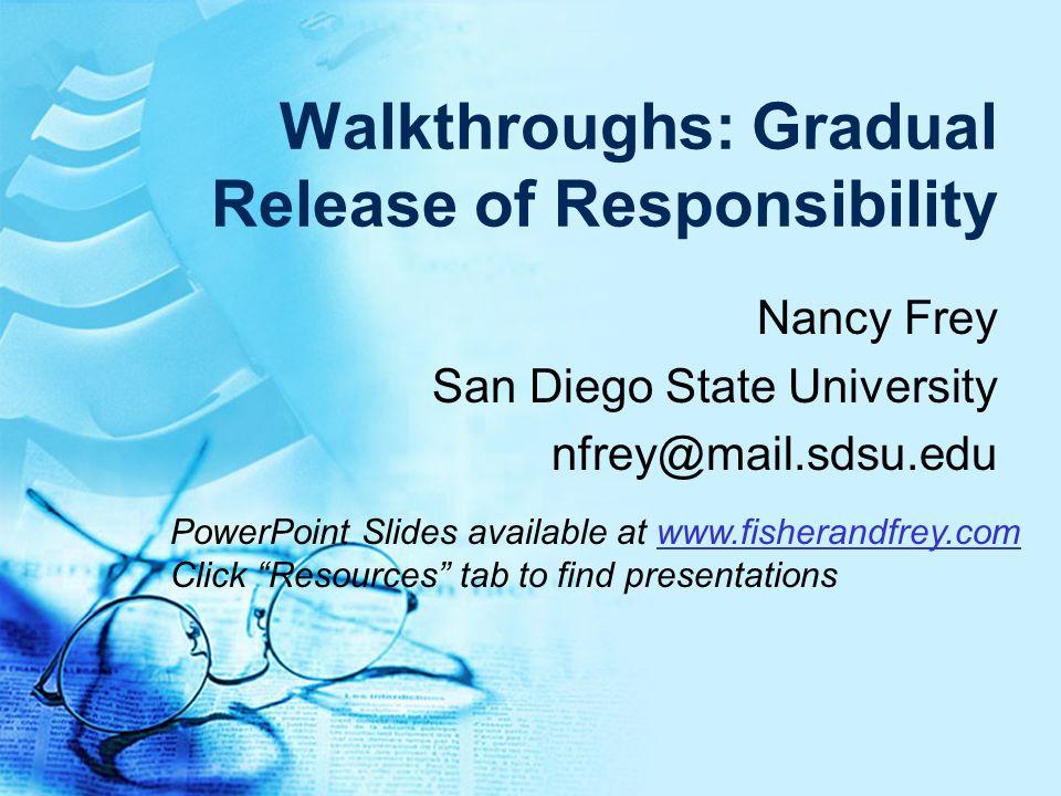 Walkthroughs: Gradual Release of Responsibility