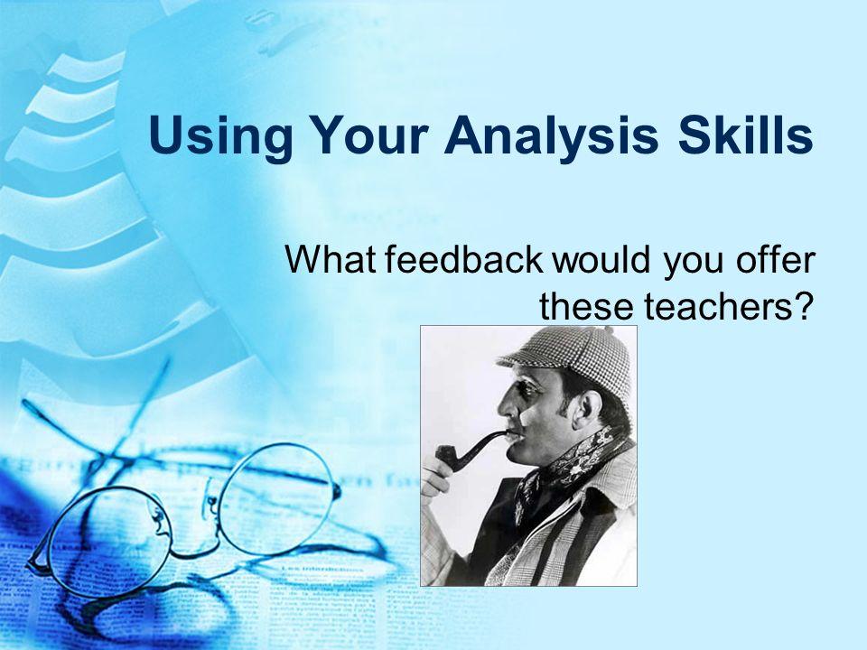 Using Your Analysis Skills