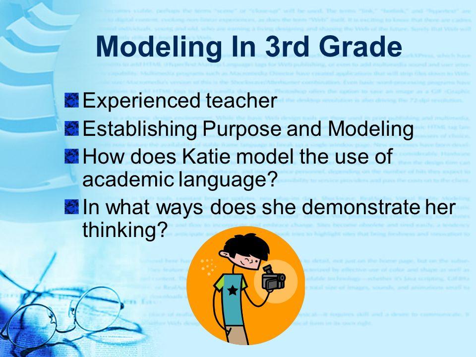 Modeling In 3rd Grade Experienced teacher