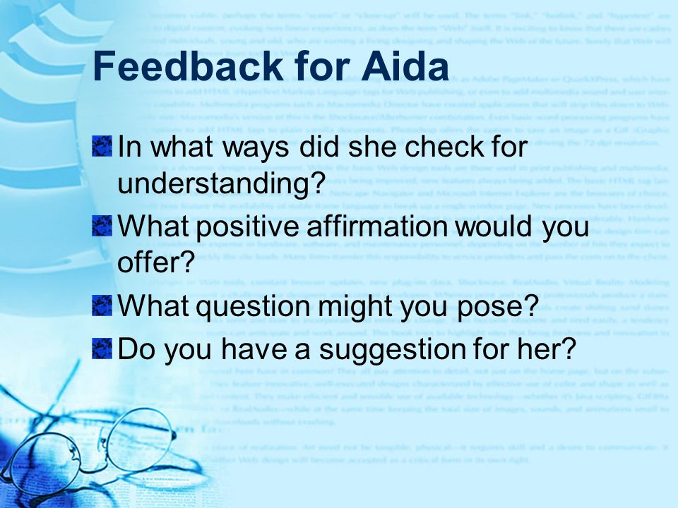 Feedback for Aida In what ways did she check for understanding
