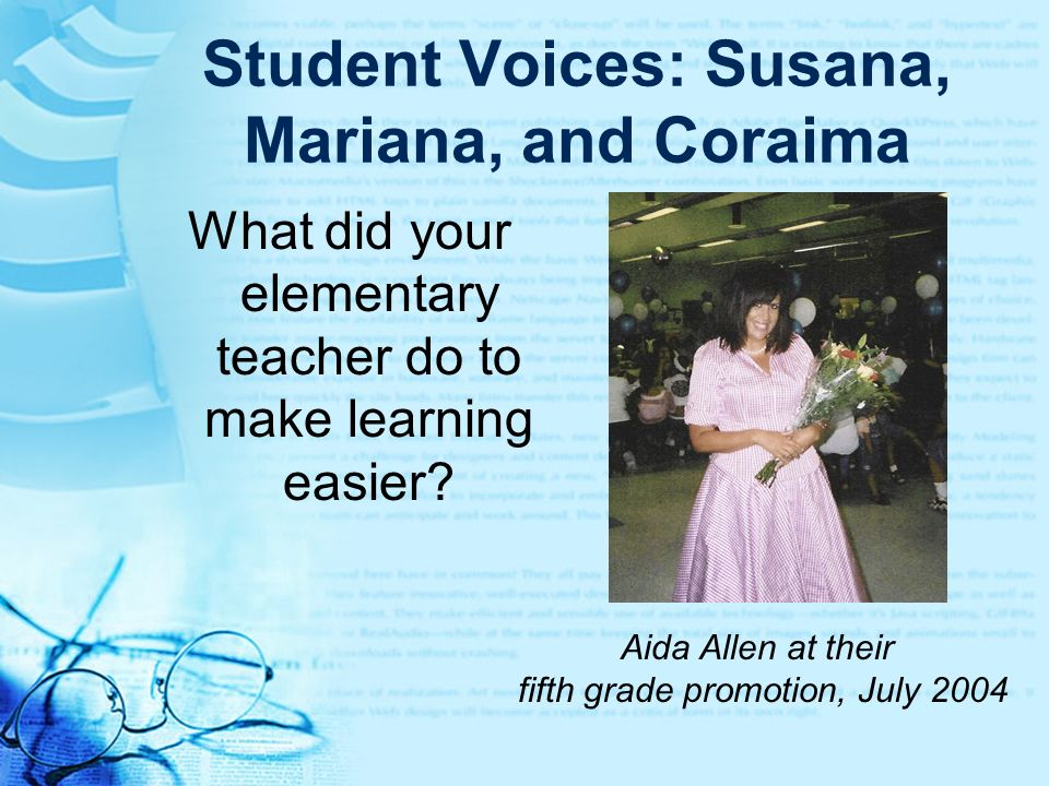 Student Voices: Susana, Mariana, and Coraima