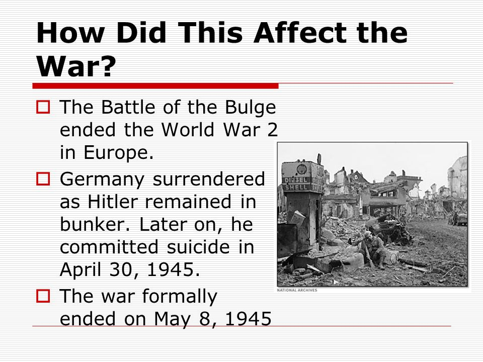 How Did This Affect the War