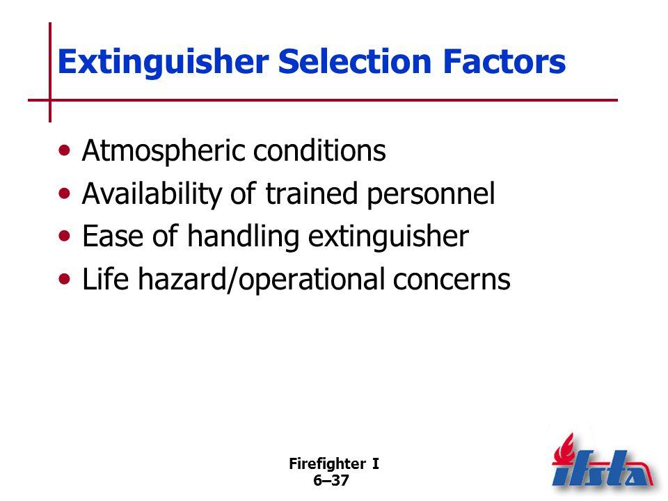 Extinguisher Selection Factors