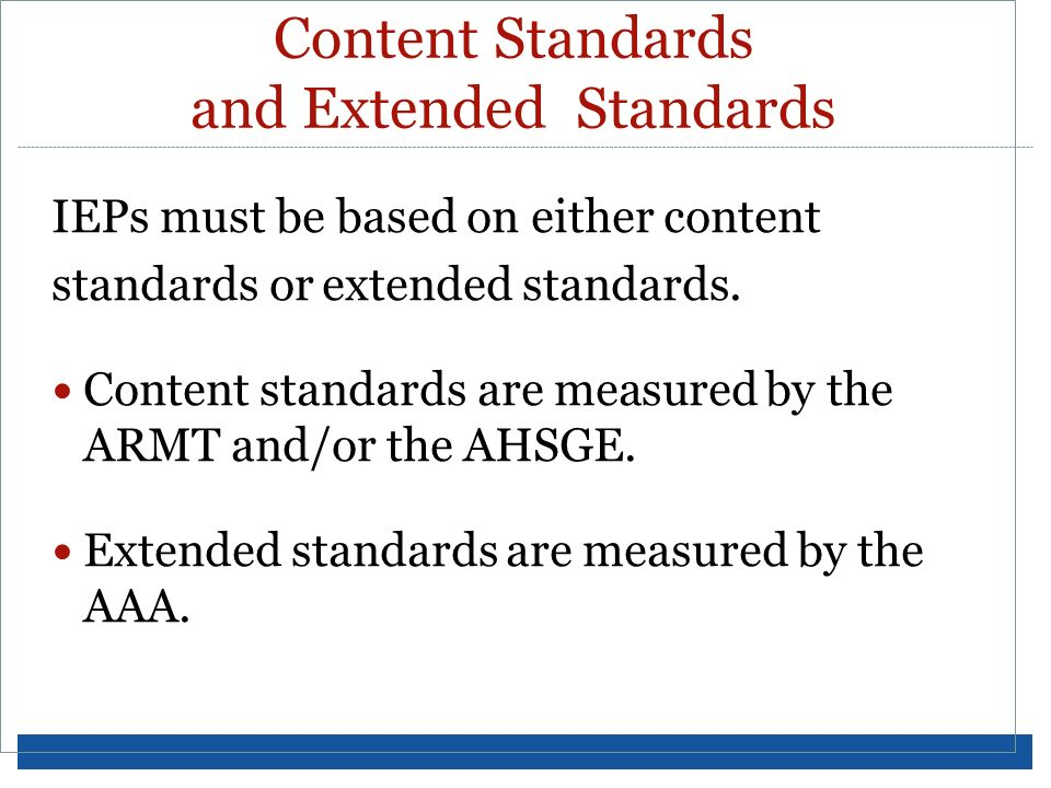Content Standards and Extended Standards