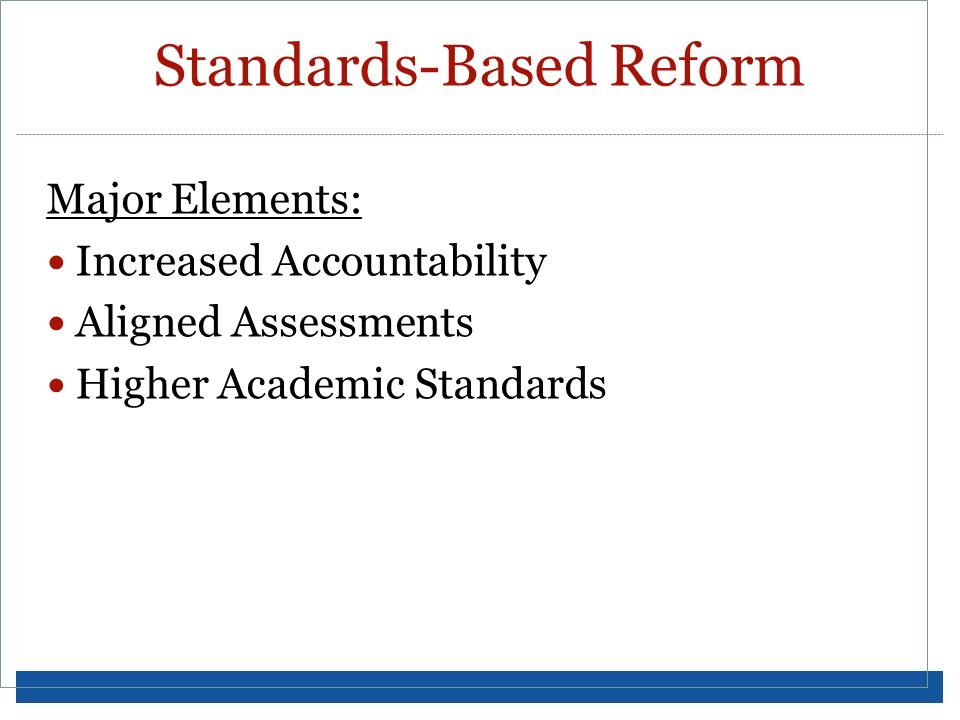 Standards-Based Reform