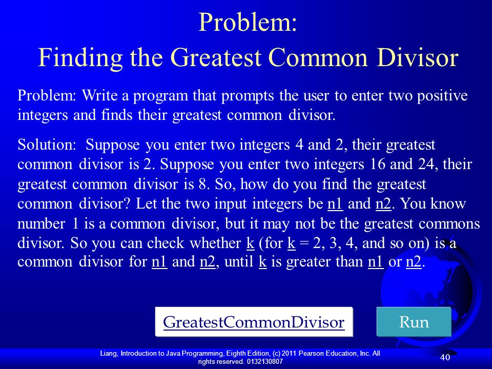 Problem: Finding the Greatest Common Divisor