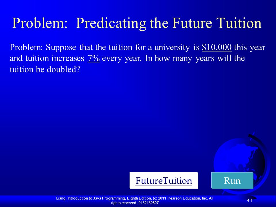 Problem: Predicating the Future Tuition