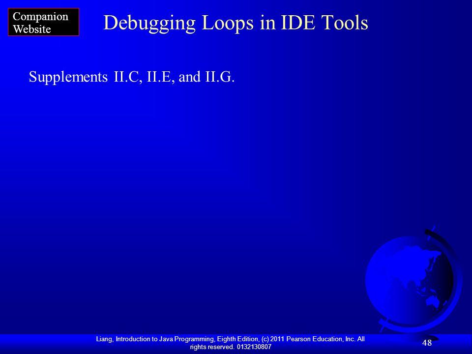 Debugging Loops in IDE Tools