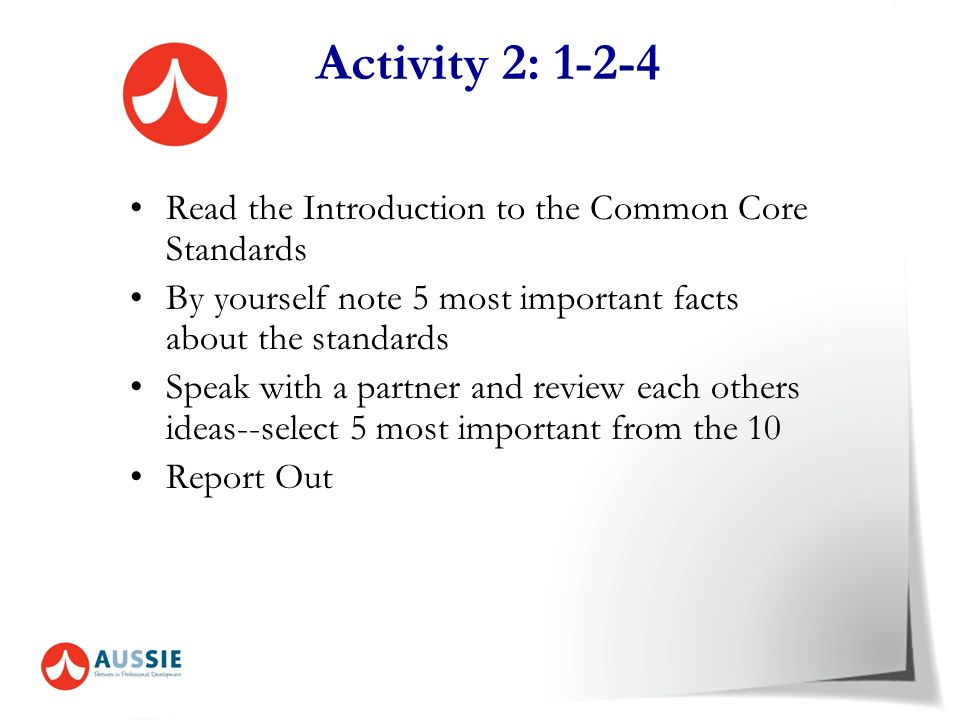 Activity 2: 1-2-4 Read the Introduction to the Common Core Standards