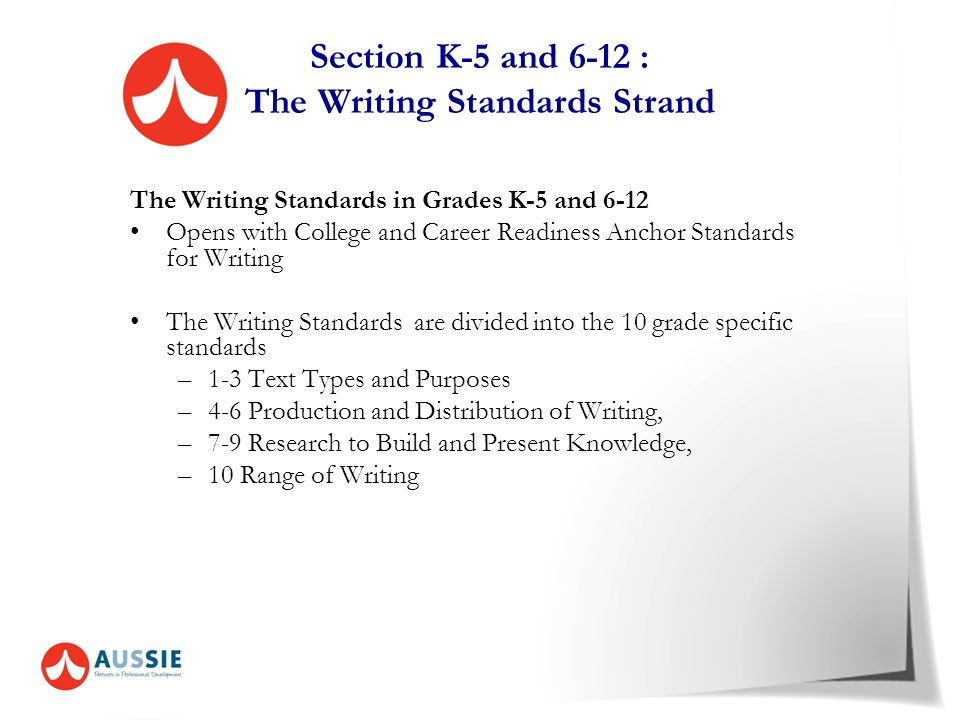 Section K-5 and 6-12 : The Writing Standards Strand