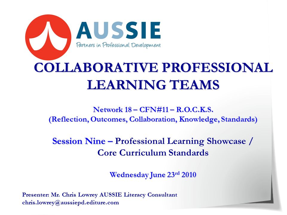 COLLABORATIVE PROFESSIONAL LEARNING TEAMS