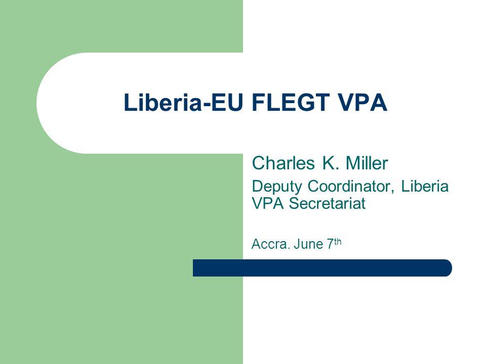 Liberia-EU FLEGT VPA Charles K. Miller