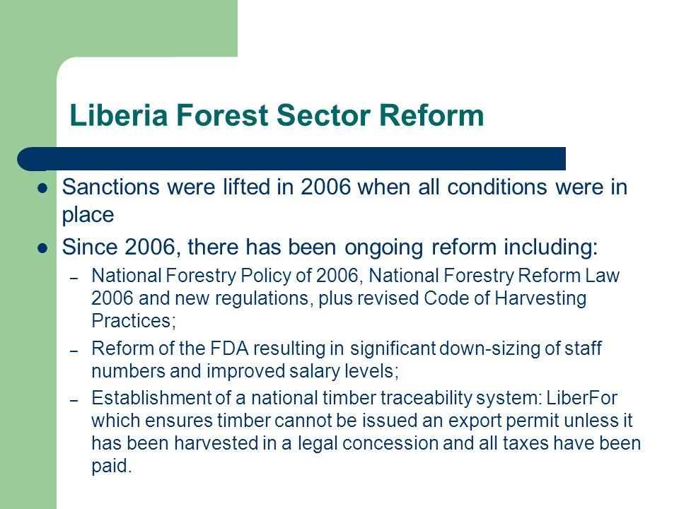 Liberia Forest Sector Reform