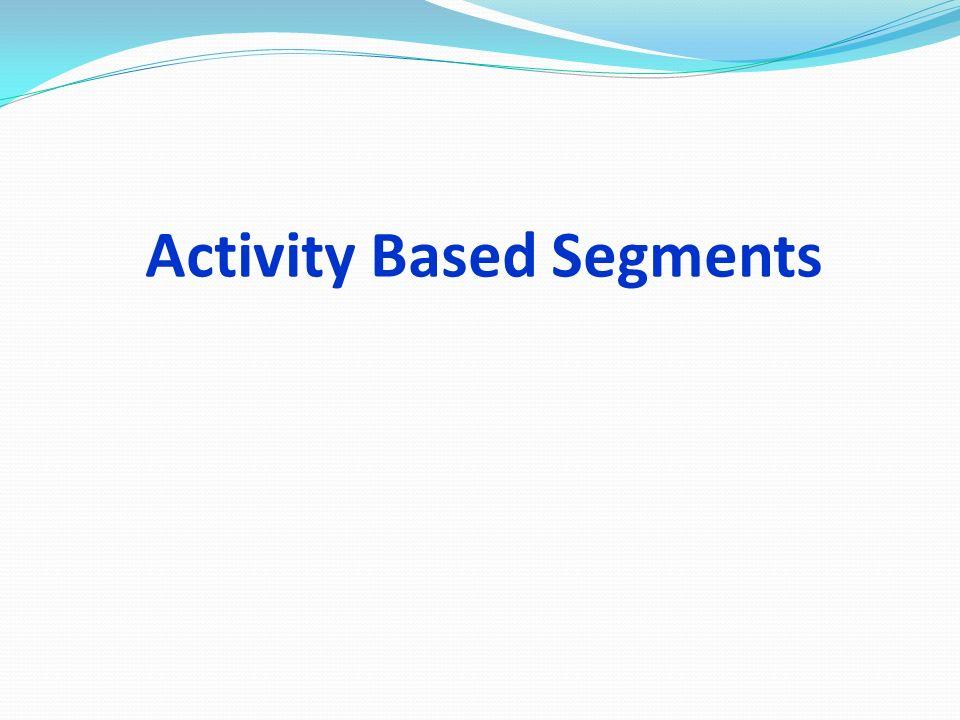 Activity Based Segments