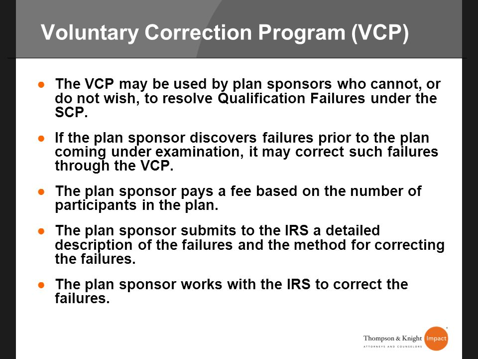 Voluntary Correction Program (VCP)