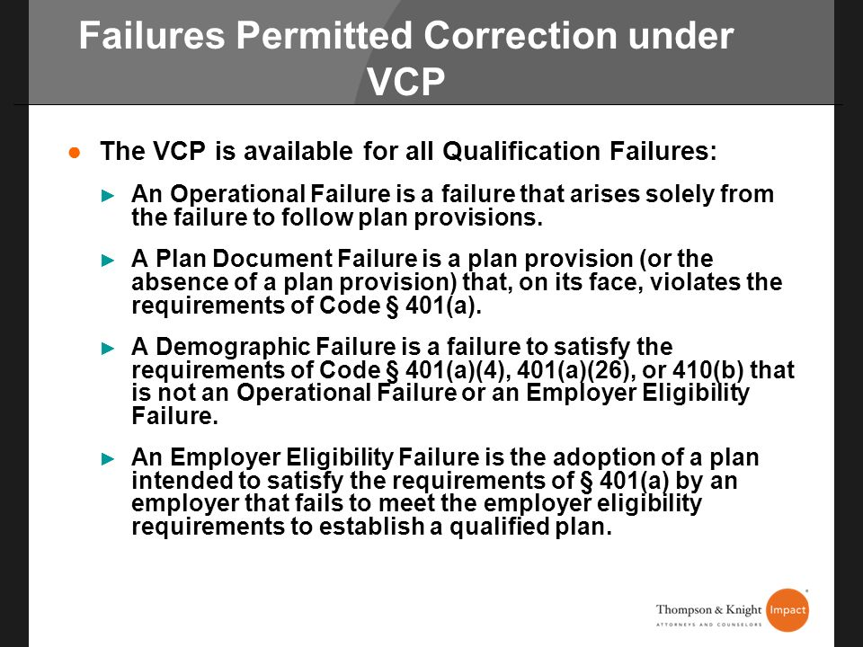 Failures Permitted Correction under VCP