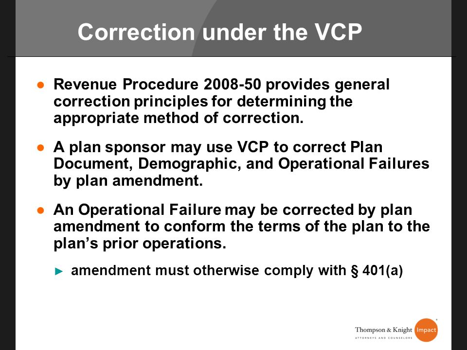 Correction under the VCP