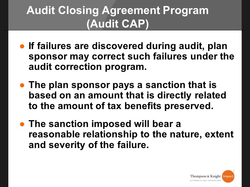 Audit Closing Agreement Program (Audit CAP)