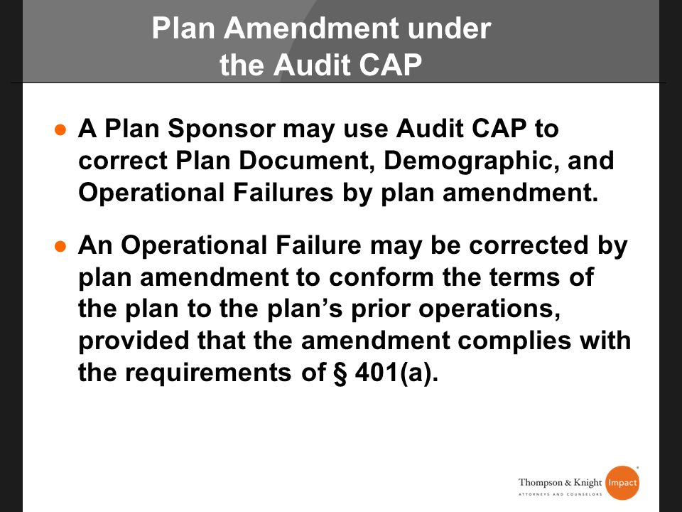 Plan Amendment under the Audit CAP