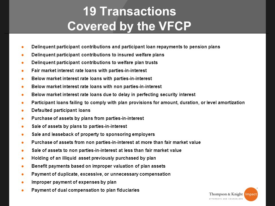 19 Transactions Covered by the VFCP