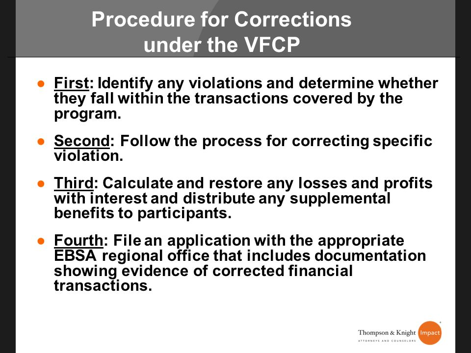 Procedure for Corrections under the VFCP