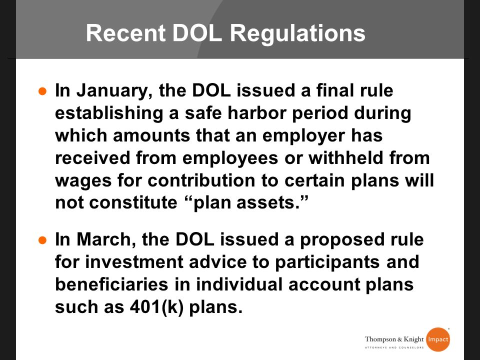 Recent DOL Regulations