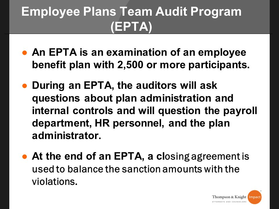 Employee Plans Team Audit Program (EPTA)