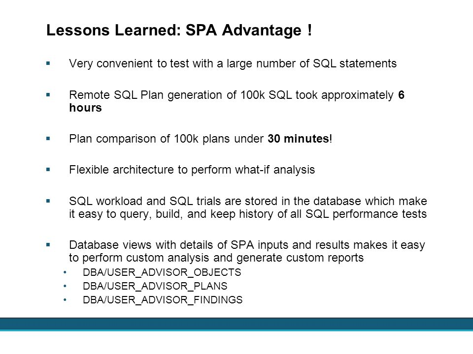 Lessons Learned: SPA Advantage !