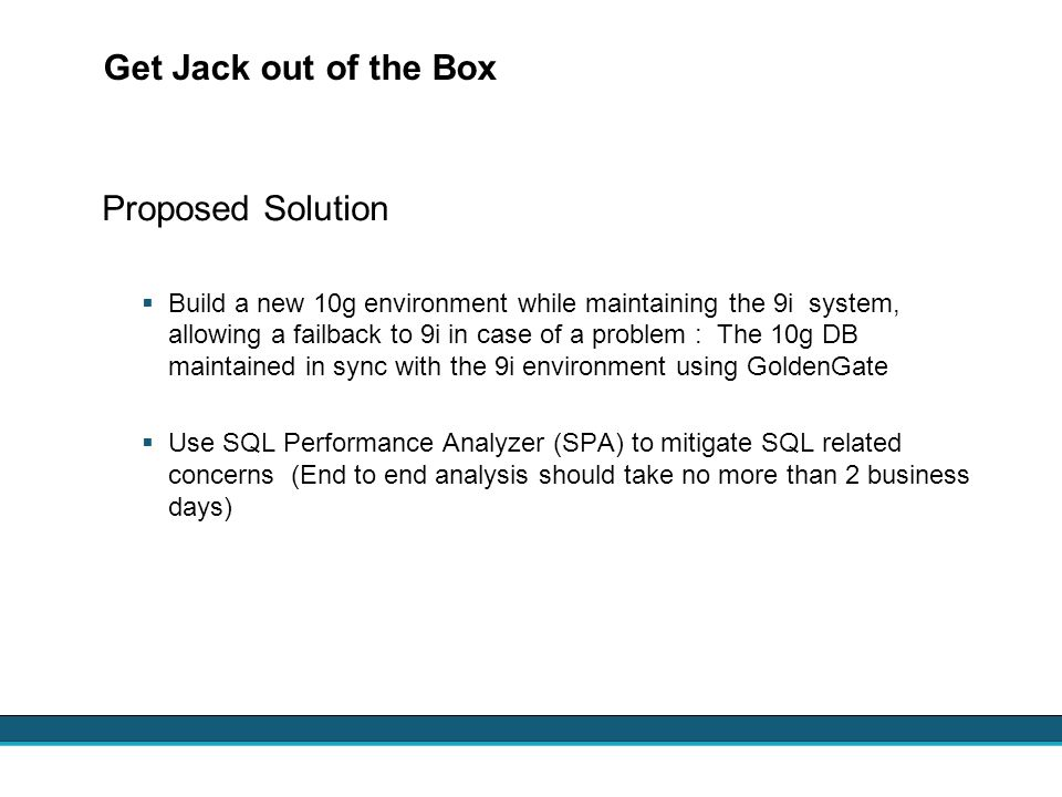 Get Jack out of the Box Proposed Solution