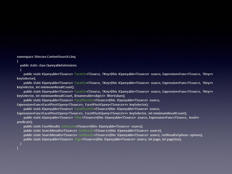namespace Sitecore.ContentSearch.Linq