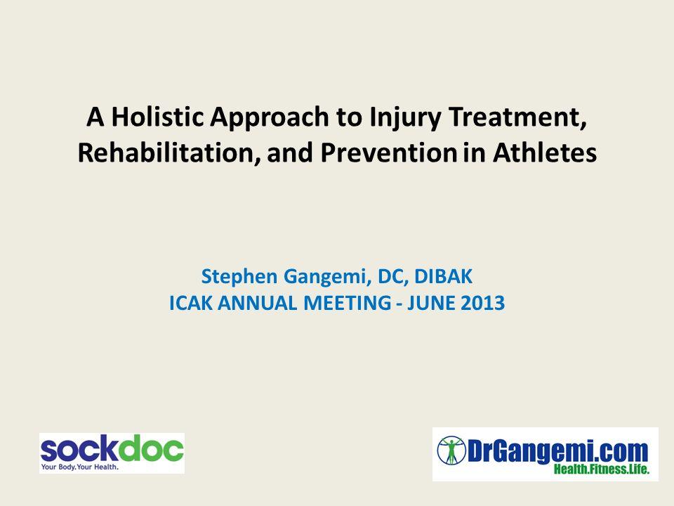 Stephen Gangemi, DC, DIBAK ICAK ANNUAL MEETING - JUNE 2013