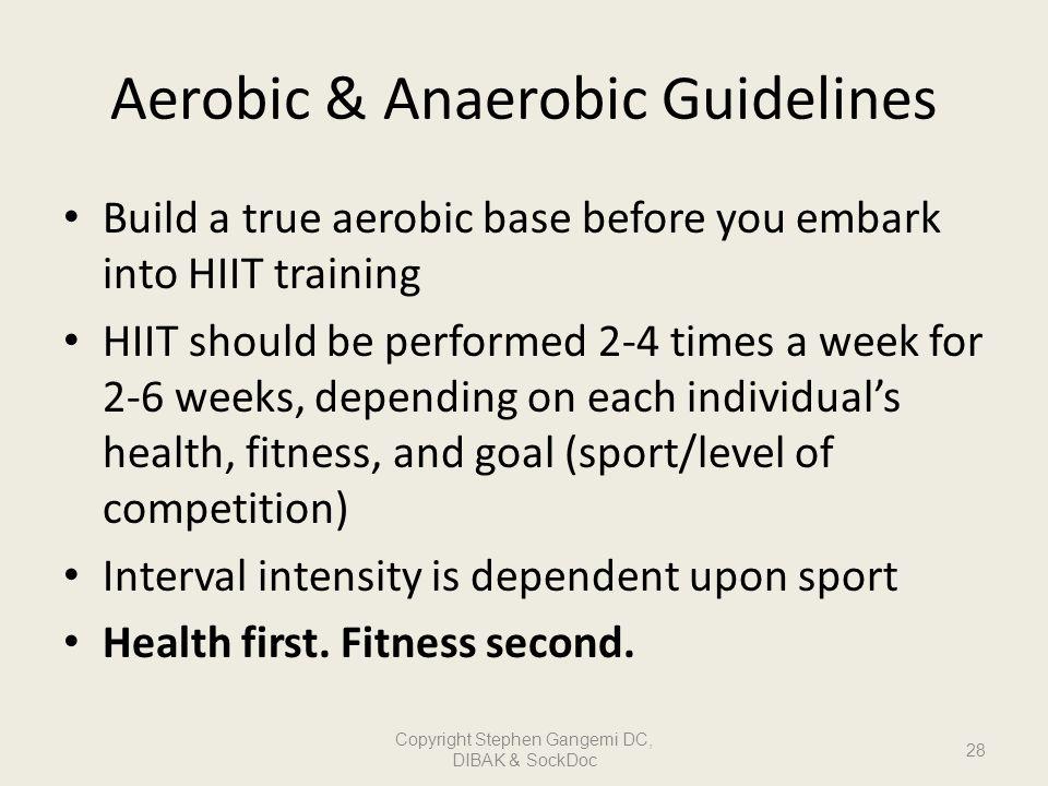 Aerobic & Anaerobic Guidelines