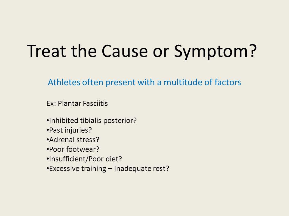 Treat the Cause or Symptom
