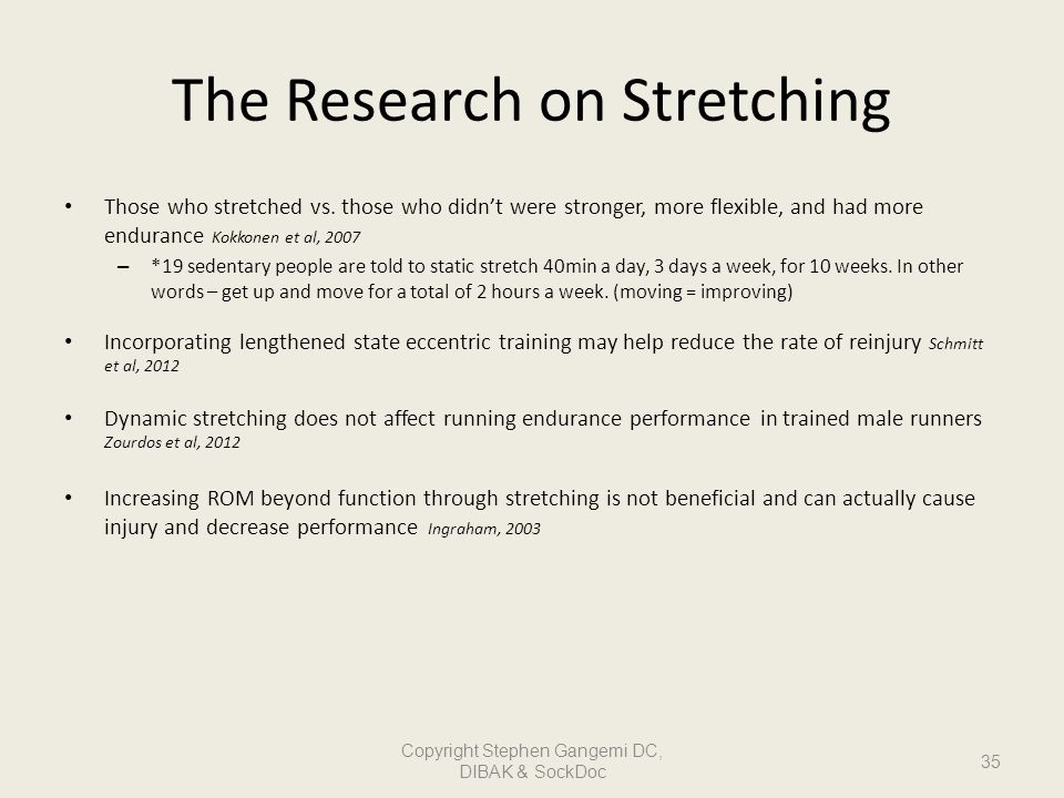 The Research on Stretching