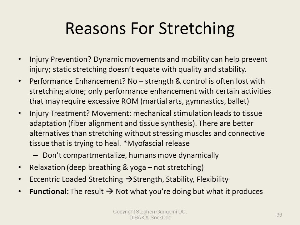 Reasons For Stretching