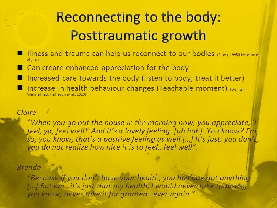 Reconnecting to the body: Posttraumatic growth