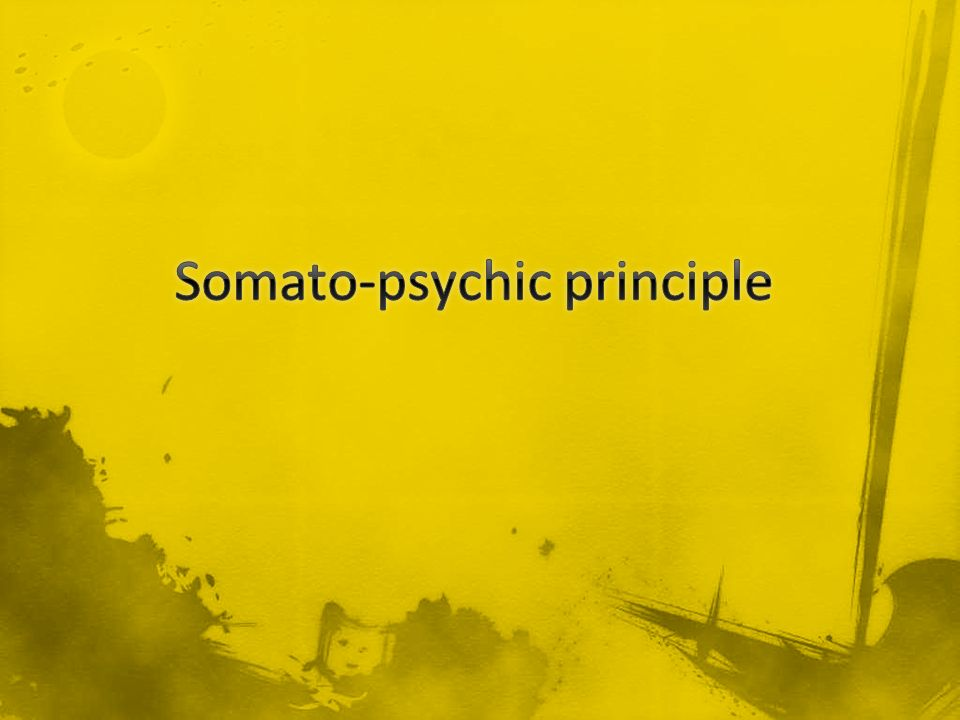 Somato-psychic principle