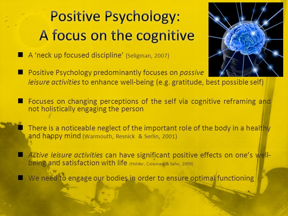 Positive Psychology: A focus on the cognitive