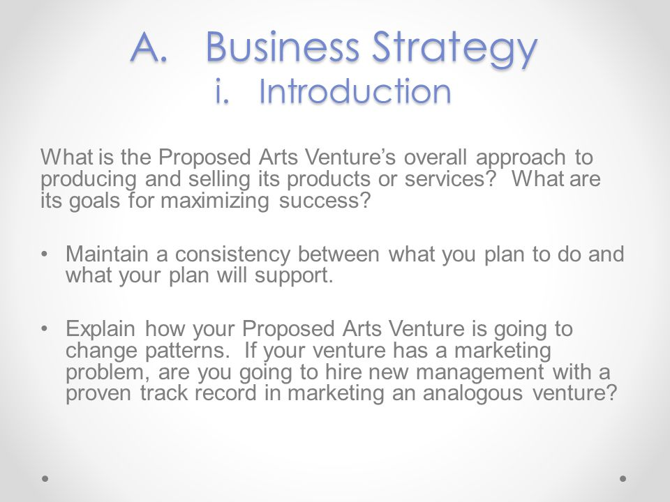 A. Business Strategy i. Introduction