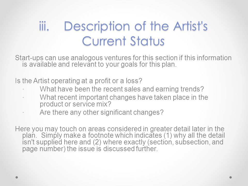 iii. Description of the Artist s Current Status