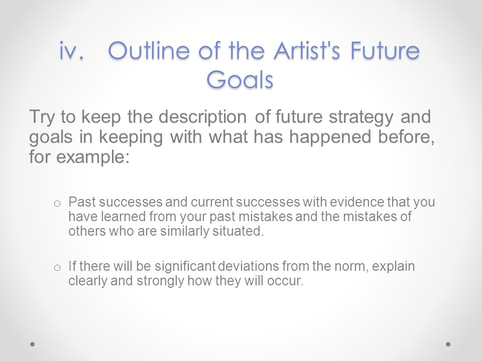 iv. Outline of the Artist s Future Goals