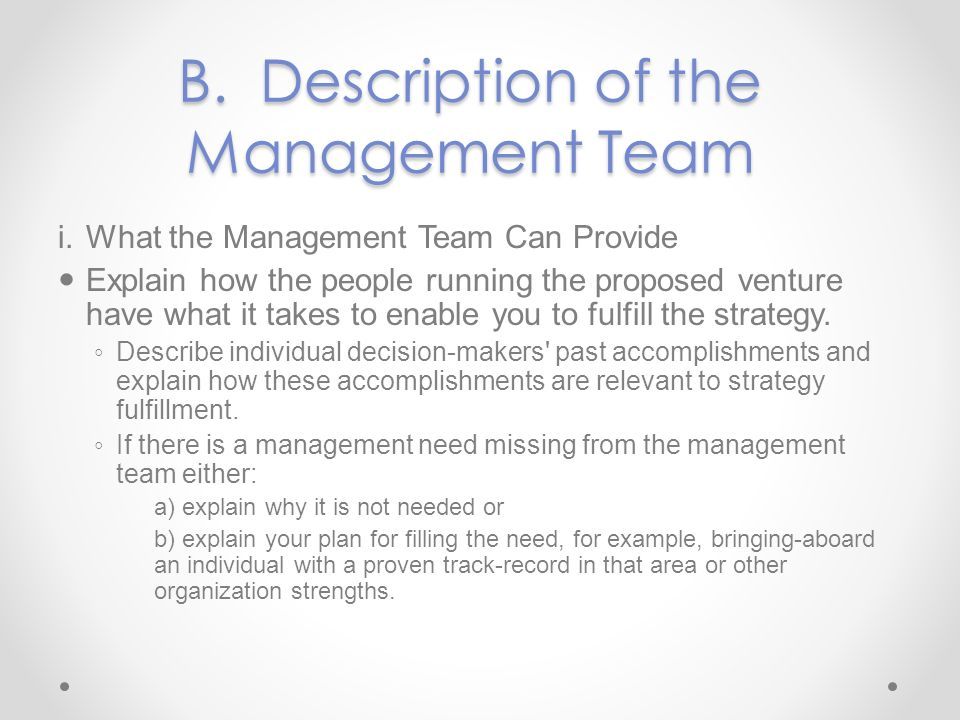 B. Description of the Management Team