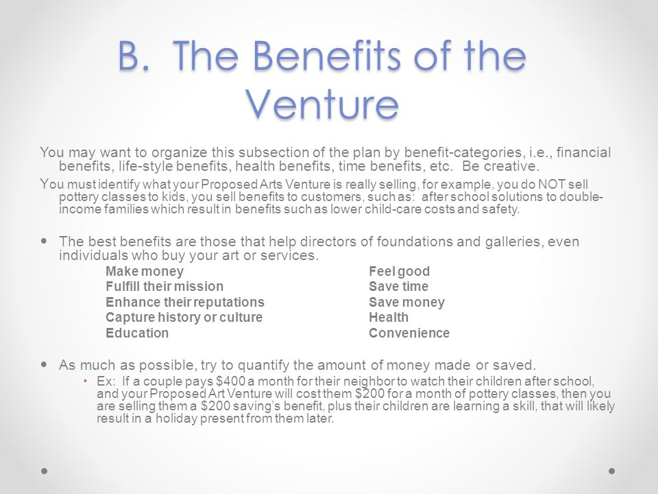 B. The Benefits of the Venture