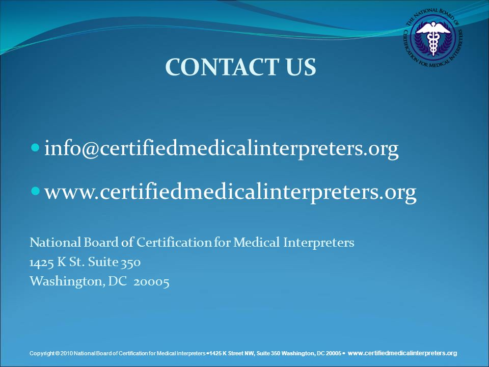 CONTACT US www.certifiedmedicalinterpreters.org