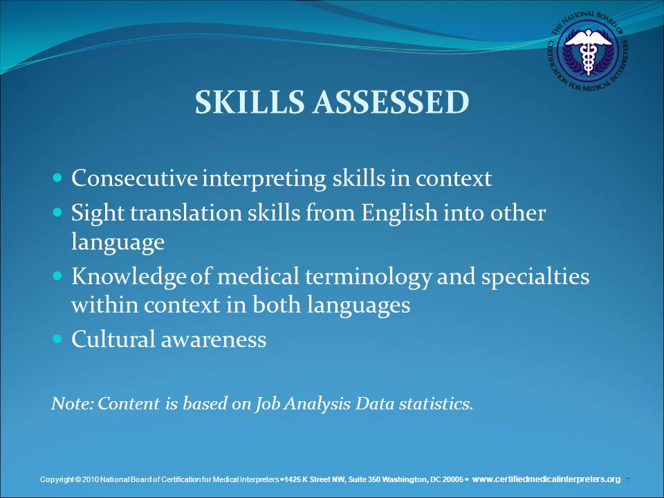 SKILLS ASSESSED Consecutive interpreting skills in context