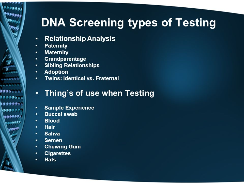 DNA Screening types of Testing