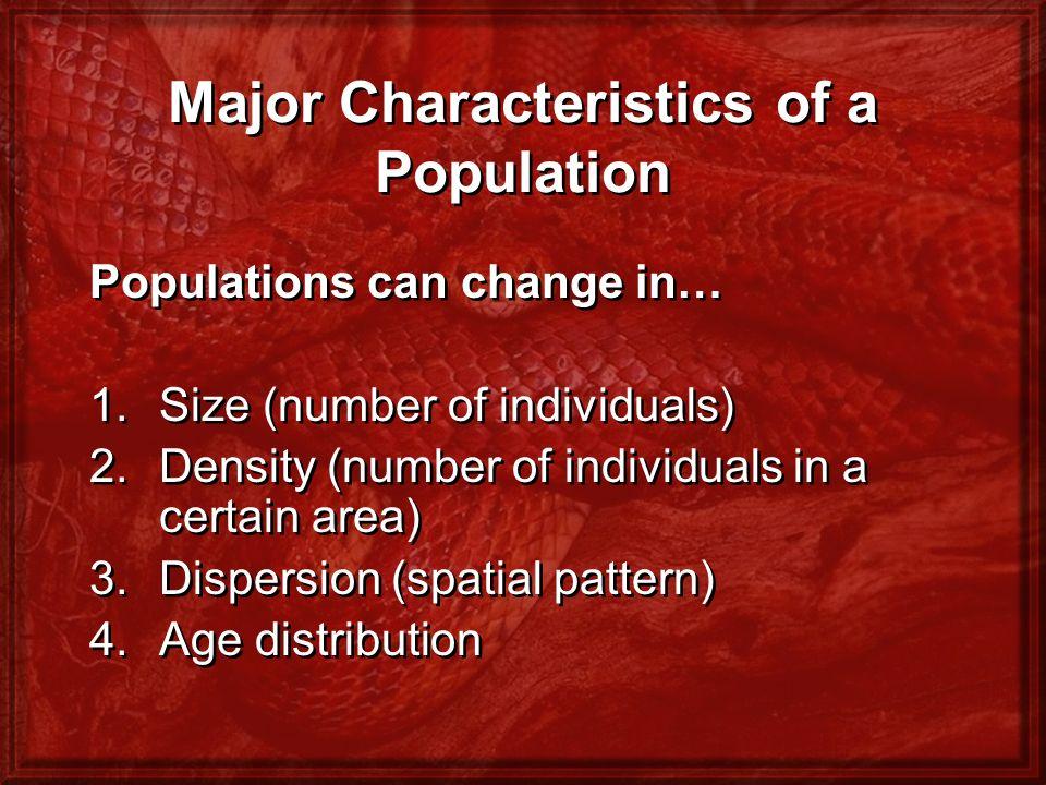 Major Characteristics of a Population